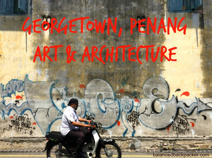 Penang Art and Architecture